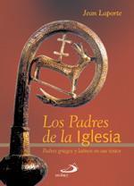 Libro LOS PADRES DE LA IGLESIA: PADRES GRIEGOS Y LATINOS EN SUS TEXTOS