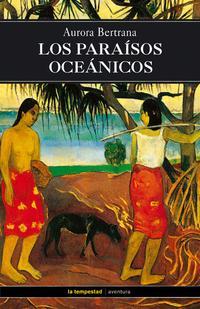 Libro LOS PARAISOS OCEANICOS