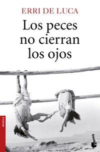 Libro LOS PECES NO CIERRAN LOS OJOS