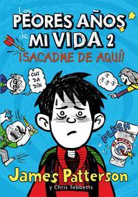 Libro LOS PEORES AÑOS DE MI VIDA 2