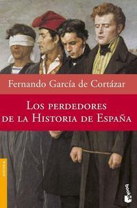 Libro LOS PERDEDORES DE LA HISTORIA DE ESPAÑA