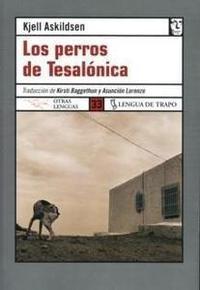 Libro LOS PERROS DE TESALONICA