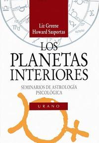 Libro LOS PLANETAS INTERIORES: SEMINARIOS DE ASTROLOGIA PSICOLOGICA