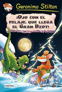 Libro LOS PREHISTORRATONES :¡OJO CON EL PELAJE, QUE LLEGA EL GRAN BZOT!