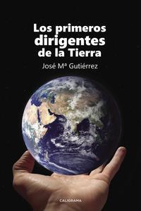 Libro LOS PRIMEROS DIRIGENTES DE LA TIERRA
