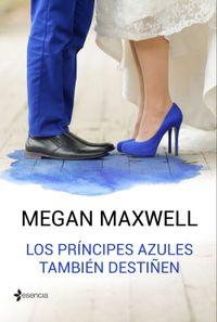 Libro LOS PRINCIPES AZULES TAMBIEN DESTIÑEN