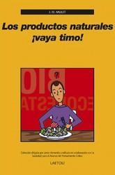 Libro LOS PRODUCTOS NATURALES ¡VAYA TIMO!