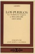 Libro LOS PUEBLOS ; LA ANDALUCIA TRAGICA Y OTROS ARTICULOS