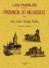 Libro LOS PUEBLOS DE LA PROVINCIA DE VALLADOLID