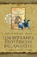 Libro LOS REFRANES ESOTERICOS DEL QUIJOTE: LA CABALA EN LA OBRA DE CERV ANTES