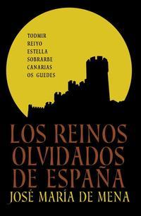 Libro LOS REINOS OLVIDADOS DE ESPAÑA