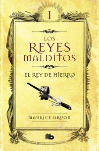 Libro LOS REYES MALDITOS I: EL REY DE HIERRO