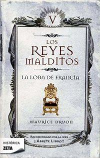 Libro LOS REYES MALDITOS V: LA LOBA DE FRANCIA