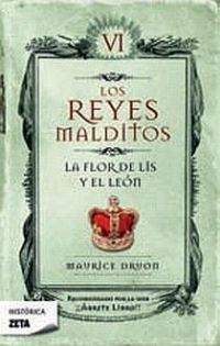 Libro LA FLOR DE LIS Y EL LEÓN (LOS REYES MALDITOS #6)