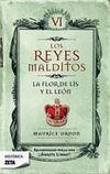 LA FLOR DE LIS Y EL LEÓN (LOS REYES MALDITOS #6)