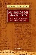 Libro LOS ROLLOS DEL MAR MUERTO Y LAS RAICES SECRETAS DEL CRISTIANISMO