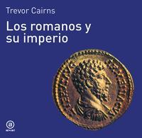 Libro LOS ROMANOS Y SU IMPERIO