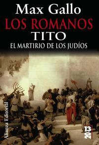 Libro LOS ROMANOS: TITO: EL MARTIRIO DE LOS JUDIOS