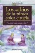 Libro LOS SABIOS DE LA TUNICA CIRUELA: UN SUGESTIVO CUENTO CHINO DE EXT RAORDINARIA FINURA QUE NOS DECUBRE LAS VERDADES UNIVERSALES Y ETERNAS
