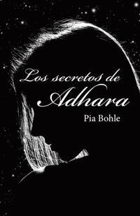 Libro LOS SECRETOS DE ADHARA