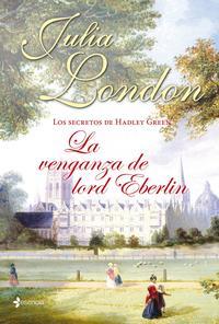 Libro LOS SECRETOS DE HADLEY GREEN Nº2: LA VENGANZA DE LORD EBERLIN
