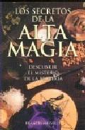 Libro LOS SECRETOS DE LA ALTA MAGIA