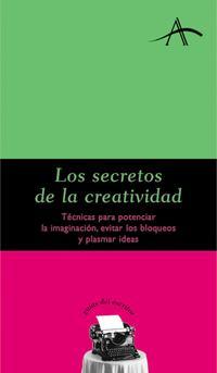 Libro LOS SECRETOS DE LA CREATIVIDAD