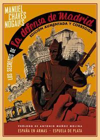 Libro LOS SECRETOS DE LA DEFENSA DE MADRID