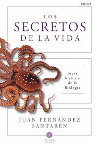 Libro LOS SECRETOS DE LA VIDA: BREVE HISTORIA DE LA BIOLOGIA