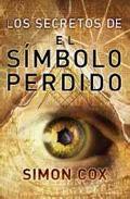 Libro LOS SECRETOS DEL SIMBOLO PERDIDO