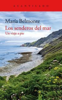 Libro LOS SENDEROS DEL MAR: UN VIAJE A PIE