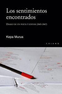 Libro LOS SENTIMIENTOS ENCONTRADOS: DIARIO DE UN POETA Y EDITOR