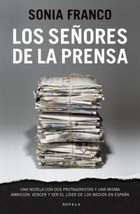 Libro LOS SEÑORES DE LA PRENSA