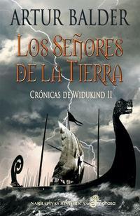 Libro LOS SEÑORES DE LA TIERRA: CRONICAS DE WIDUKIND II