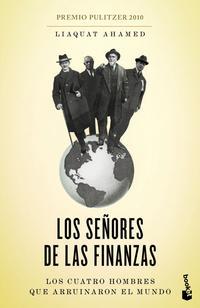 Libro LOS SEÑORES DE LAS FINANZAS: LOS CUATRO HOMBRES QUE ARRUINARON EL MUNDO