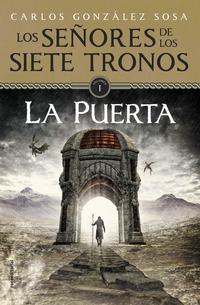 Libro LOS SEÑORES DE LOS SIETE TRONOS I: LA PUERTA