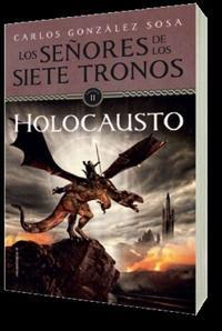 Libro LOS SEÑORES DE LOS SIETE TRONOS II: HOLOCAUSTO
