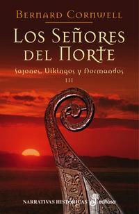 Libro LOS SEÑORES DEL NORTE: SAJONES, VIKINGOS Y NORMANDOS III