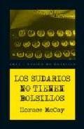Libro LOS SUDARIOS NO TIENEN BOLSILLOS