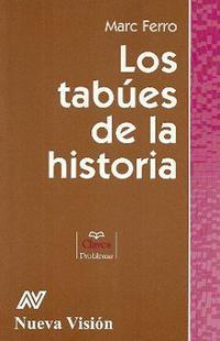Libro LOS TABUES DE LA HISTORIA