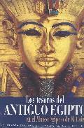 Libro LOS TESOROS DEL ANTIGUO EGIPTO EN EL MUSEO DEL CAIRO