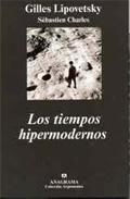 Libro LOS TIEMPOS HIPERMODERNOS