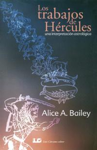 Libro LOS TRABAJOS DE HERCULES. UNA INTERPRETACION ASTROLOGICA