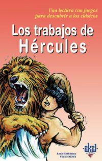 Libro LOS TRABAJOS DE HERCULES: UNA LECTURA CON JUEGOS PARA DESCUBRIR A LOS CLASICOS