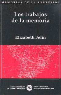 Libro LOS TRABAJOS DE LA MEMORIA