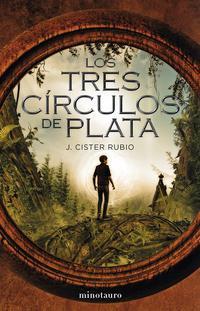 Libro LOS TRES CIRCULOS DE PLATA