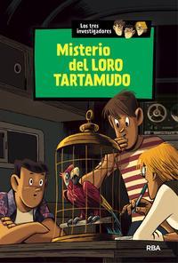 Libro LOS TRES INVESTIGADORES 2:MISTERIO DEL LORO TARTAMUDO
