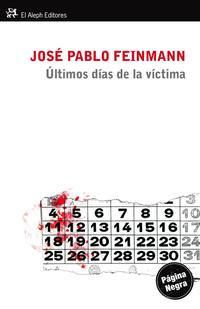 Libro LOS ULTIMOS DIAS DE LA VICTIMA