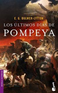 Libro LOS ULTIMOS DIAS DE POMPEYA