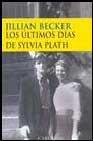 Libro LOS ULTIMOS DIAS DE SYLVIA PLATH